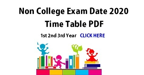 Non College Exam Date 2020 Time Table PDF [1st 2nd 3rd Year]