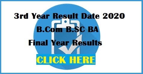 B.Com B.SC BA [Final Year] Results - 3rd Year Result Date 2020