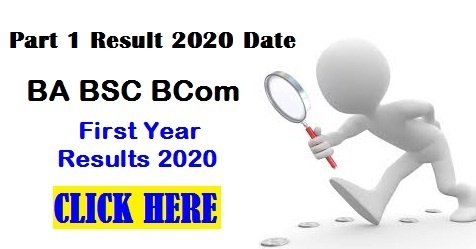 [BA BSC BCom] Part 1 Result 2020 Date - First Year Results 2020